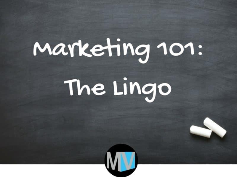 Marketing 101 Lingo Graphic
