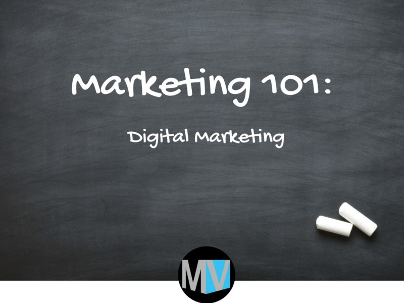 marketing 101 Digital Marketing